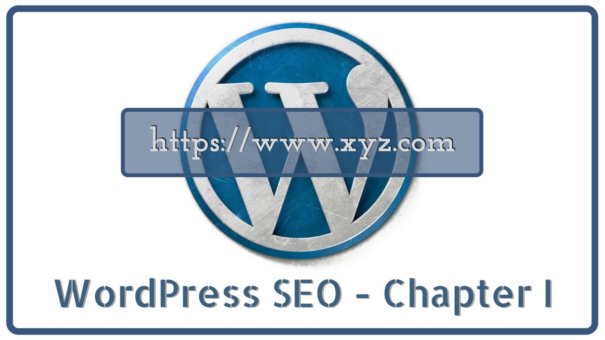 Guide To Search Engine Friendly WordPress Optimization ...