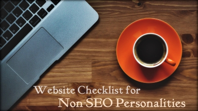 Website Checklist for Non-SEO Personalities